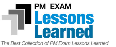 PM Exam Lessons Learned - the best collection of PM exam lessons learned